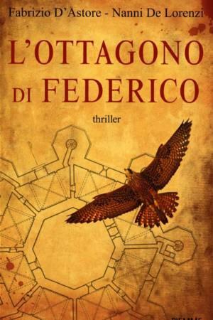 L'Ottagono di Federico – The Octagon of Federico