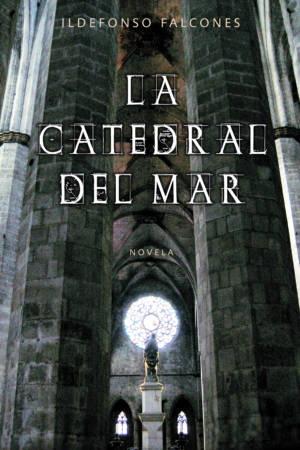 La catedral del mar / Cathedral of the Sea