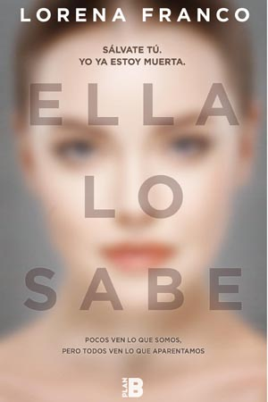 Ella lo sabe / She Knows