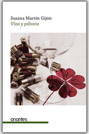 Vino y pólvora / Wine and gun powder