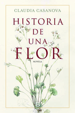 Historia de una flor / The Story of a Flower