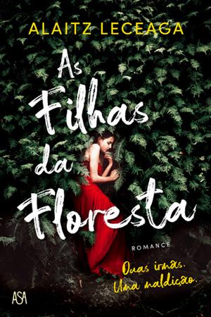 As Filhas da Floresta - Portugal