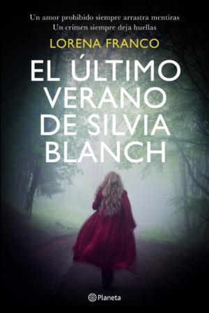 El último verano de Silvia Blanch / The Last Summer of Silvia Blanch