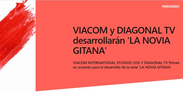 VIACOM y DIAGONAL TV desarrollarán 'LA NOVIA GITANA'