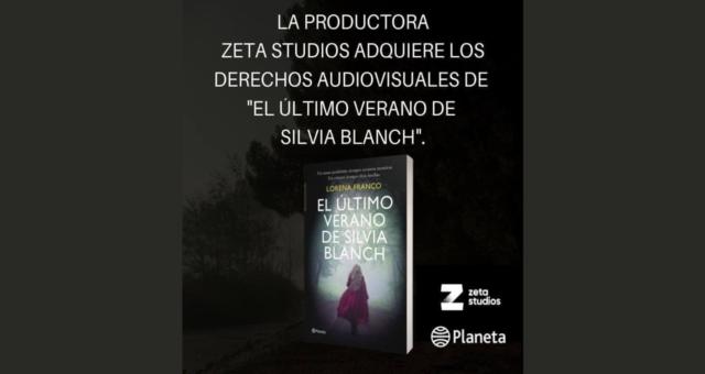 Zeta Studios adquiere los derechos audiovisuales de El Último Verano De Silvia Blanch