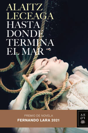 Hasta donde termina el mar / As Far As Where the Sea Ends